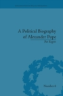 A Political Biography of Alexander Pope - Book
