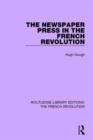 The Newspaper Press in the French Revolution - Book