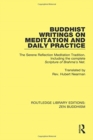 Buddhist Writings on Meditation and Daily Practice : The Serene Reflection Tradition. Including the complete Scripture of Brahma's Net - Book