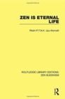 Zen is Eternal Life - Book