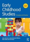 Early Childhood Studies : Principles and Practice - Book