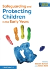 Safeguarding and Protecting Children in the Early Years - Book