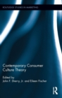 Contemporary Consumer Culture Theory - Book