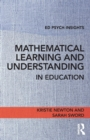 Mathematical Learning and Understanding in Education - Book