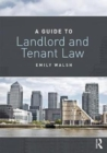 A Guide to Landlord and Tenant Law - Book