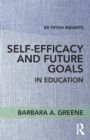 Self-Efficacy and Future Goals in Education - Book