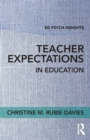 Teacher Expectations in Education - Book