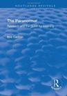 The Paranormal : Research and the Quest for Meaning - Book