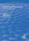 Liberalism and Social Justice : International Perspectives - Book
