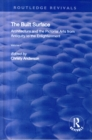 The Built Surface: v. 1: Architecture and the Visual Arts from Antiquity to the Enlightenment - Book