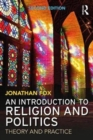 An Introduction to Religion and Politics : Theory and Practice - Book