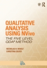 Qualitative Analysis Using NVivo : The Five-Level QDA (R) Method - Book