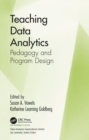 Teaching Data Analytics : Pedagogy and Program Design - Book