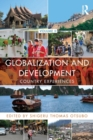 Globalization and Development Volume II : Country experiences - Book