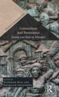 Colonialism and Resistance : Society and State in Manipur - Book