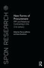 New Forms of Procurement : PPP and Relational Contracting in the 21st Century - Book