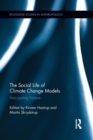 The Social Life of Climate Change Models : Anticipating Nature - Book