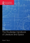 The Routledge Handbook of Literature and Space - Book