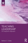 Teaching Leadership : An Integrative Approach - Book