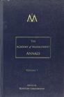 The Academy of Management Annals : Volume 7 - Book