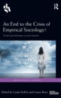 An End to the Crisis of Empirical Sociology? : Trends and Challenges in Social Research - Book