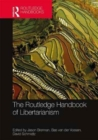 The Routledge Handbook of Libertarianism - Book
