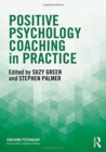 Positive Psychology Coaching in Practice - Book