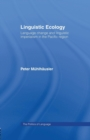 Linguistic Ecology : Language Change and Linguistic Imperialism in the Pacific Region - Book