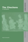 The Chechens : A Handbook - Book