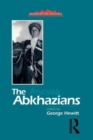 The Abkhazians : A Handbook - Book