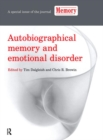 Autobiographical Memory and Emotional Disorder : A Special Issue of Memory - Book