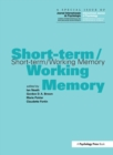 Short-term/Working Memory : A Special Issue of the International Journal of Psychology - Book