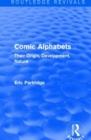 Comic Alphabets : Their Origin, Development, Nature - Book