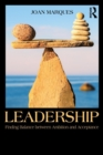 Leadership : Finding balance between ambition and acceptance - Book