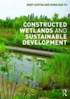Constructed Wetlands and Sustainable Development - Book