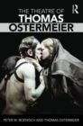 The Theatre of Thomas Ostermeier - Book
