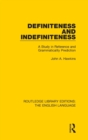 Definiteness and Indefiniteness : A Study in Reference and Grammaticality Prediction - Book