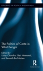 The Politics of Caste in West Bengal - Book