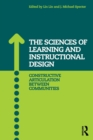 The Sciences of Learning and Instructional Design : Constructive Articulation Between Communities - Book