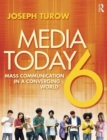 Media Today : Mass Communication in a Converging World - Book