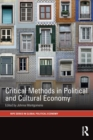 Critical Methods in Political and Cultural Economy - Book