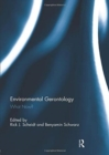 Environmental Gerontology : What Now? - Book
