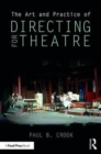 The Art and Practice of Directing for Theatre - Book