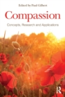 Compassion : Concepts, Research and Applications - Book