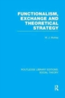 Functionalism, Exchange and Theoretical Strategy - Book
