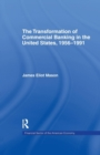 The Transformation of Commercial Banking in the United States, 1956-1991 - Book