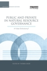 Public and Private in Natural Resource Governance : A False Dichotomy? - Book