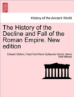 The History of the Decline and Fall of the Roman Empire. Vol. I, New Edition - Book