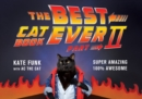 The Best Cat Book Ever : Part II - Book