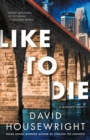 Like to Die : A Mckenzie Novel - Book